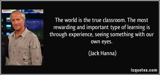 quote-the-world-is-the-true-classroom-the-most-rewarding-and-important-type-of-learning-is-through-jack-hanna-79037