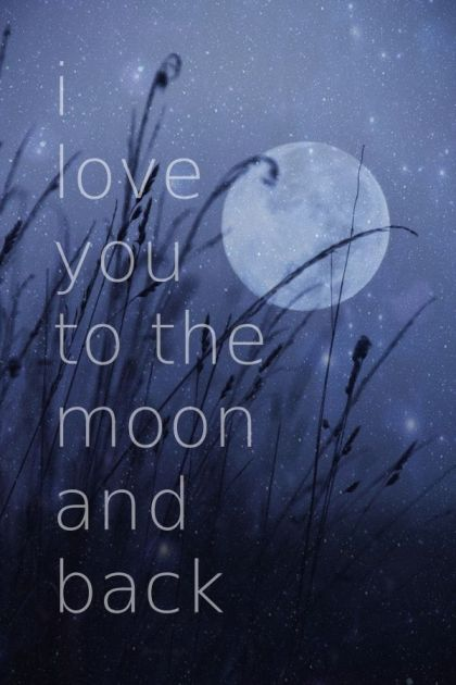 192170-I-Love-You-To-The-Moon-And-Back